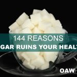 144 Reasons Sugar Ruins Your Health