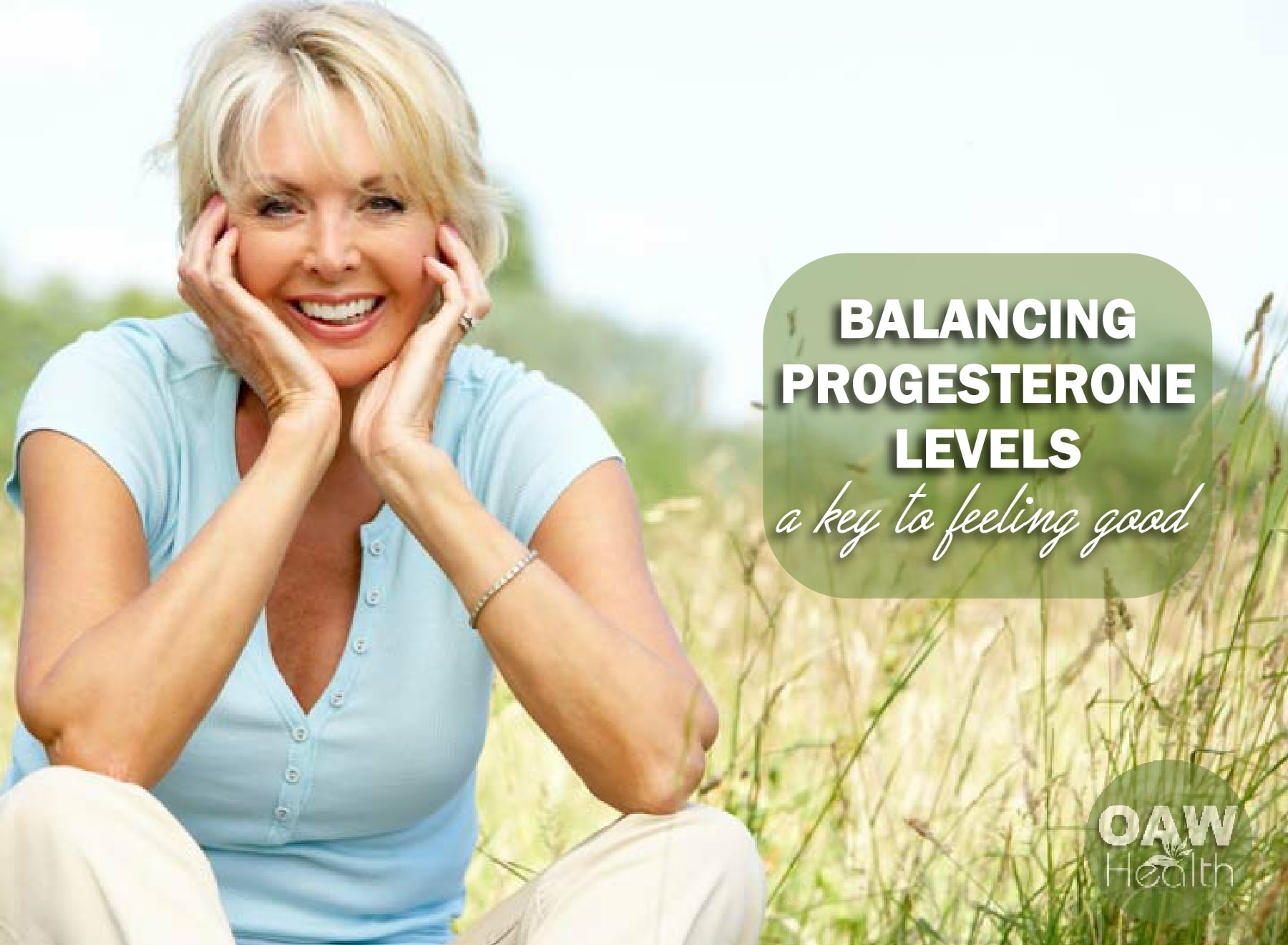 Balancing Progesterone Levels – A Key to Feeling Good