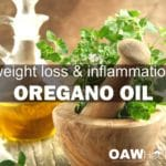 oregano oil - weight loss and inflammation