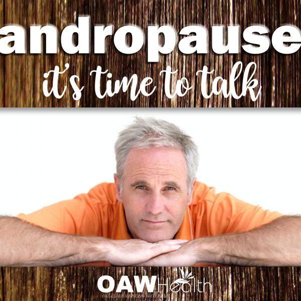 Andropause – Male Menopause – It's Time to Talk