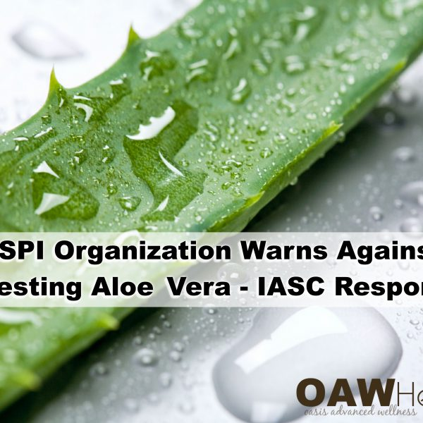 CSPI Organization Warns Against Ingesting Aloe Vera – IASC Responds