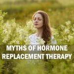 myths of hormone replacement therapy
