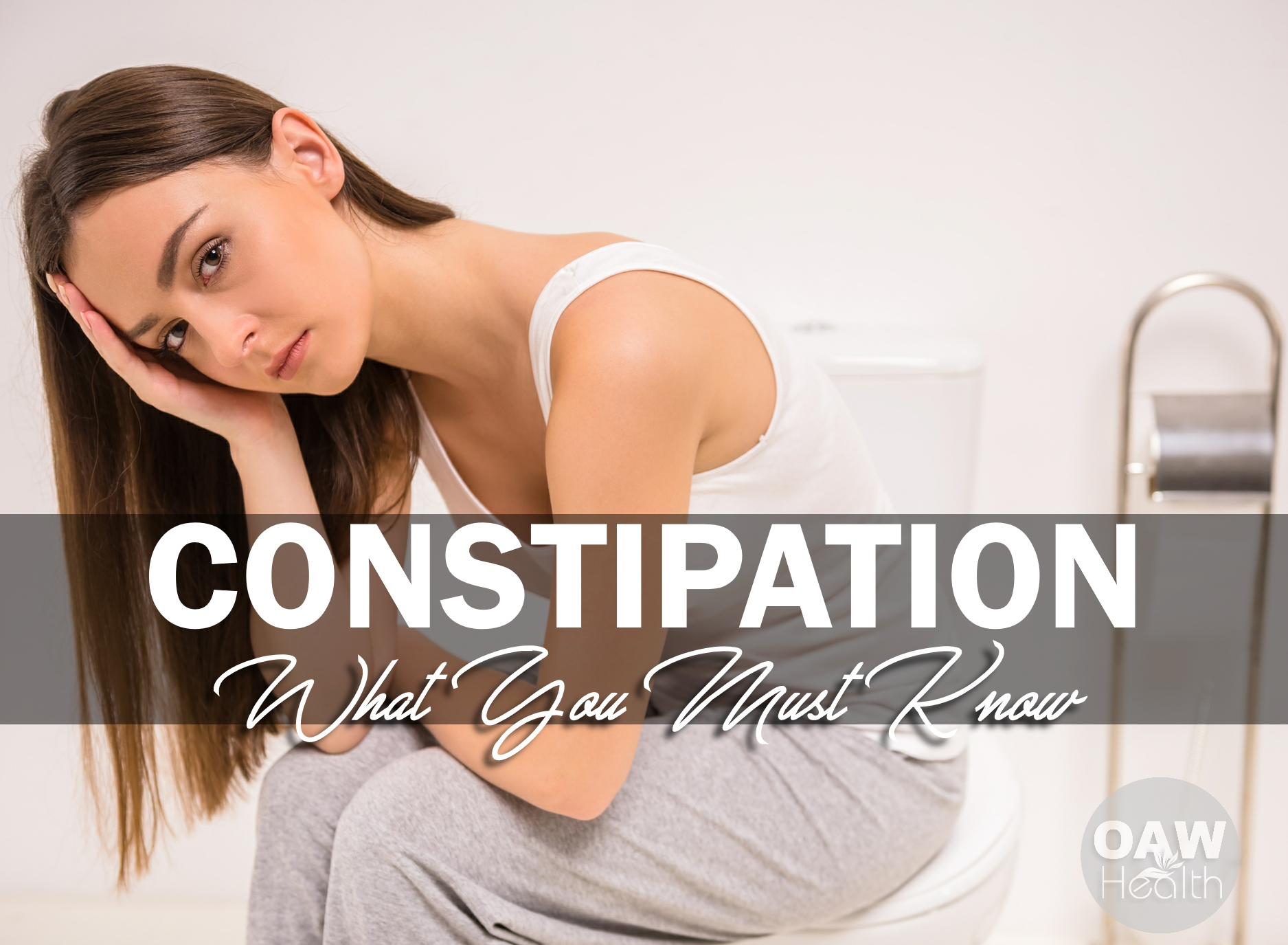 What You Must Know About Constipation