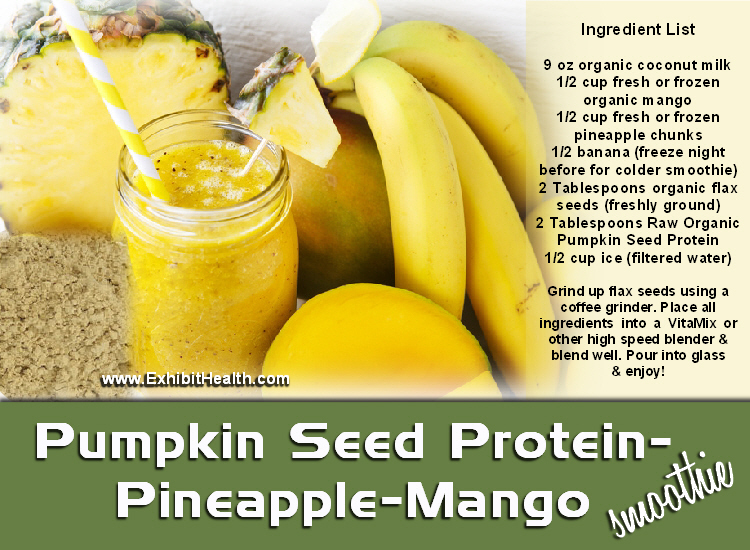Pumpkin Seed Protein Powder – Pineapple – Mango Smoothie