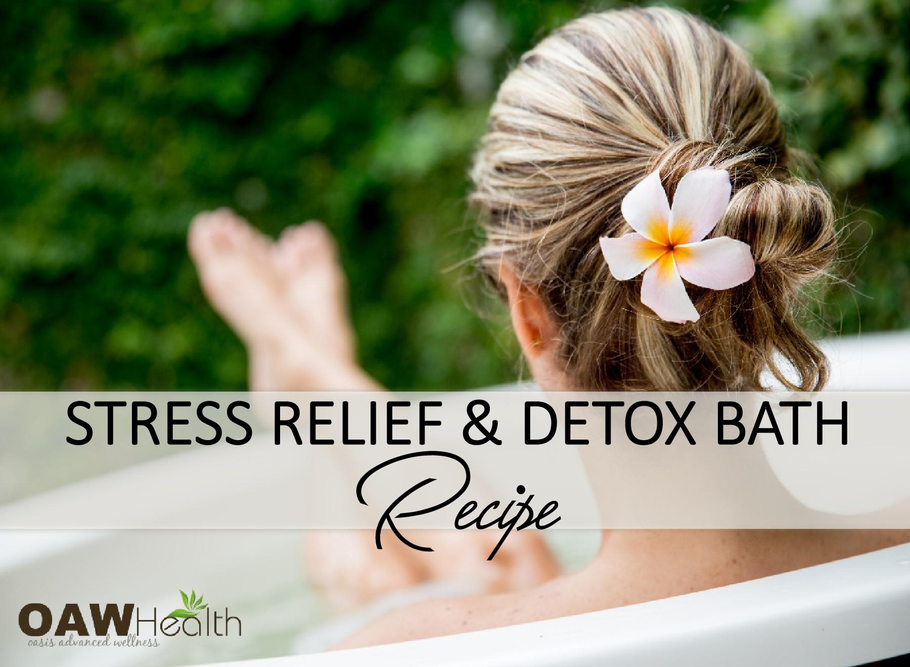 DIY Stress Relief & Detox Bath Recipe