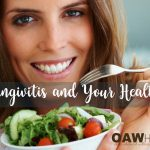 Gingivitis and Your Health