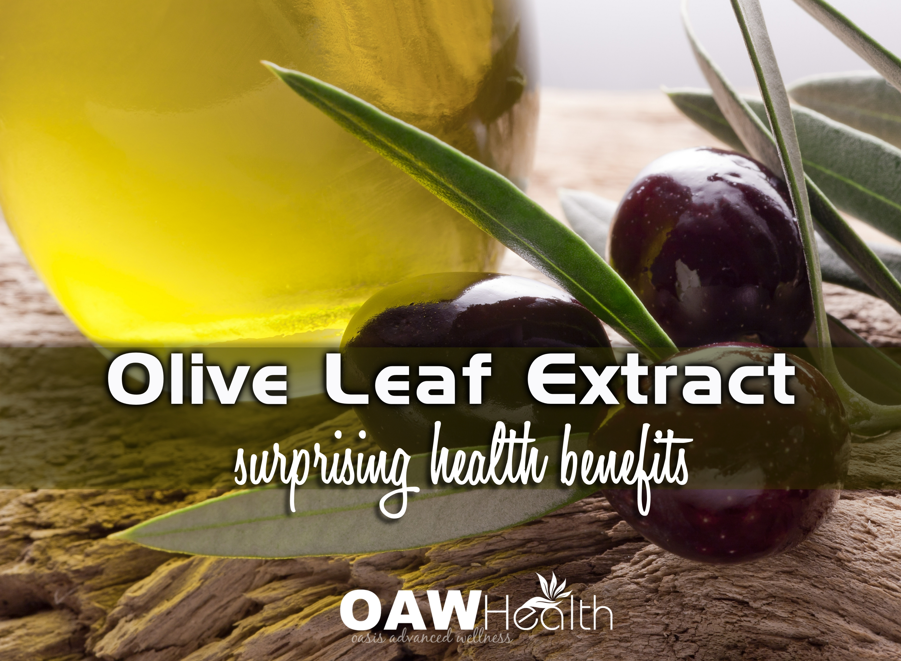 Surprising Health Benefits of Olive Leaf Extract