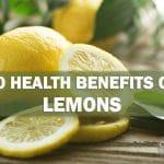 20 Health Benefits of Lemons