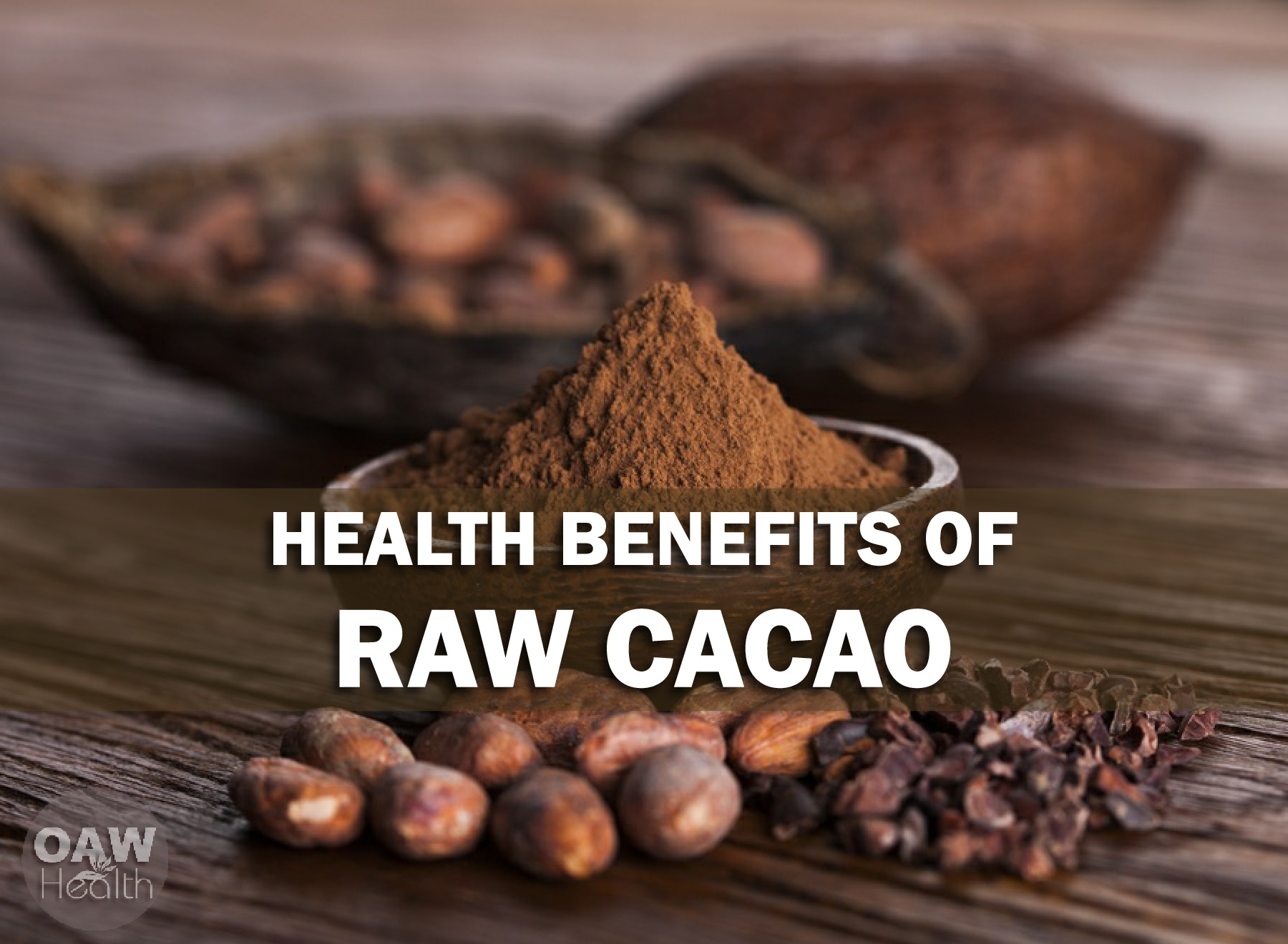 25 Super Health Benefits of Cacao