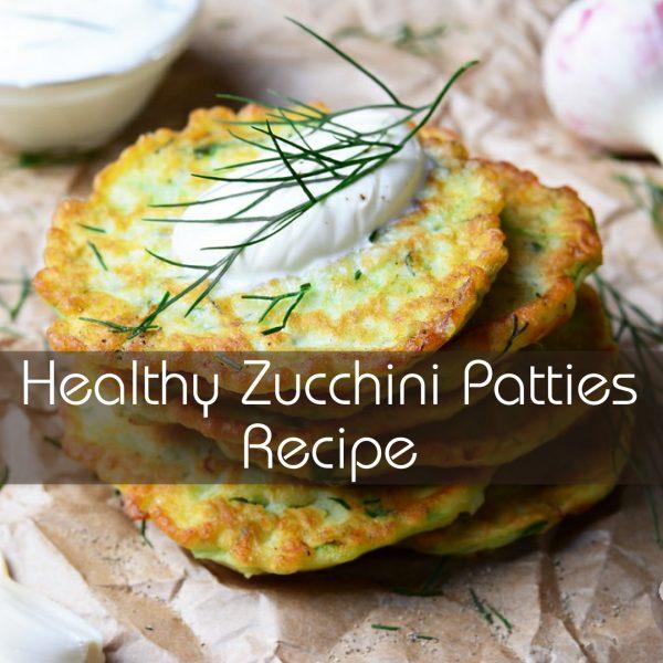 Best Healthy Zucchini Patties Recipe