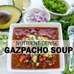 nutrient-dense gazpacho soup recipe
