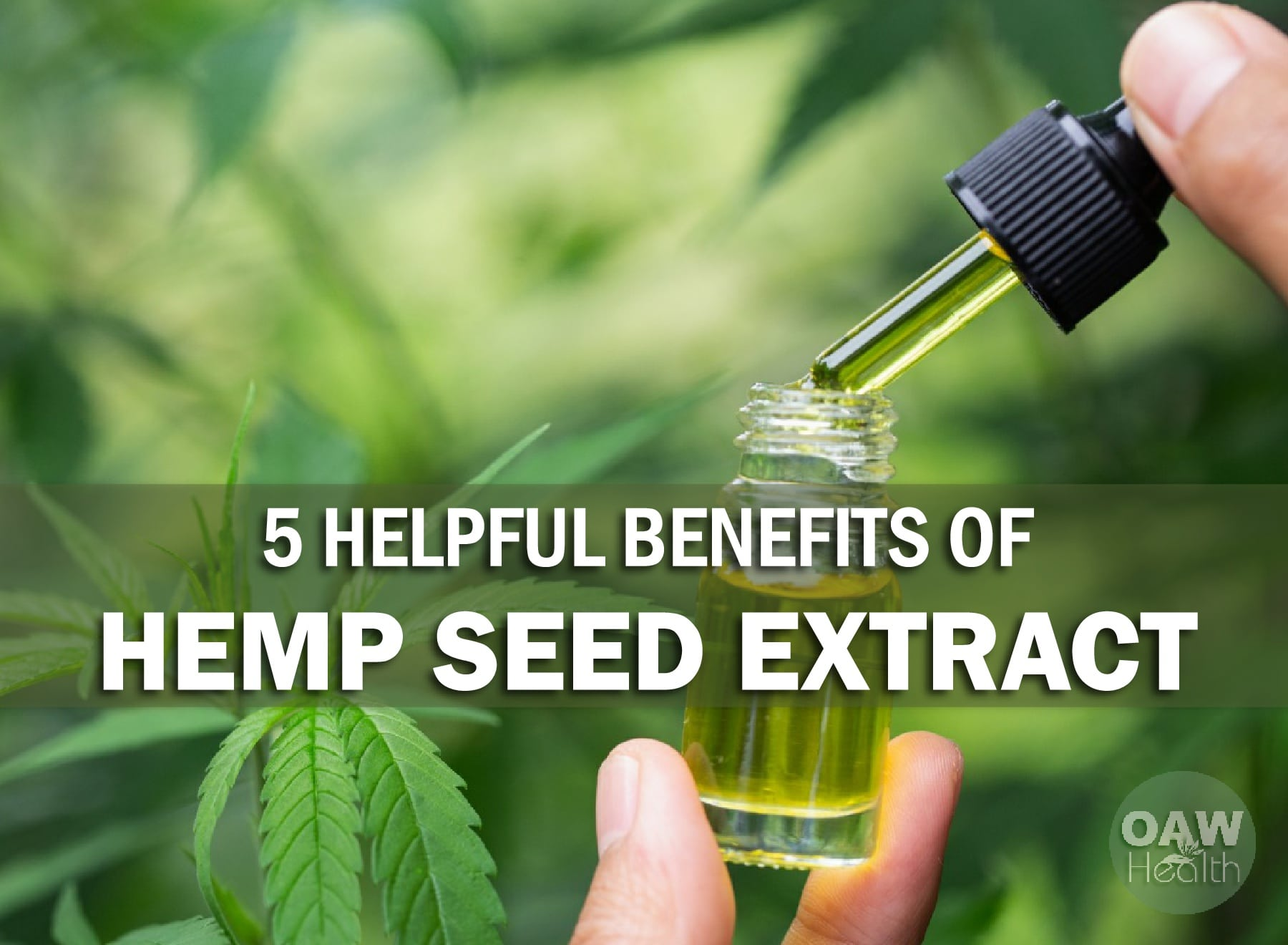 5 Helpful Benefits of Hemp Extract