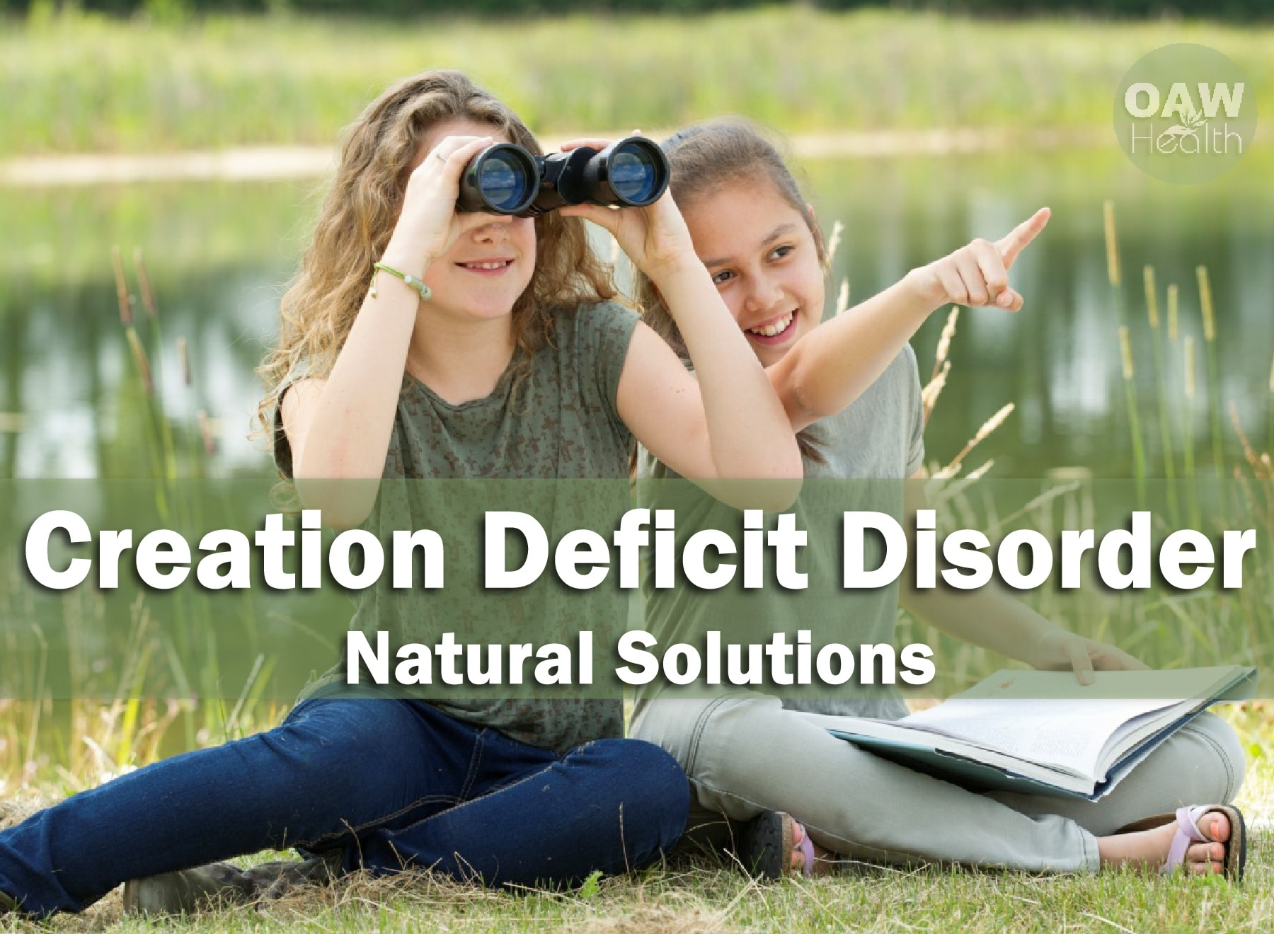Creation Deficit Disorder Natural Solutions