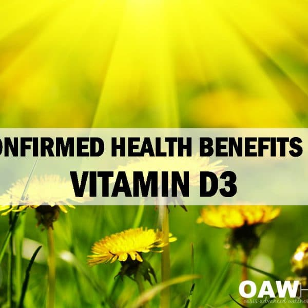 Confirmed Health Benefits of Vitamin D3