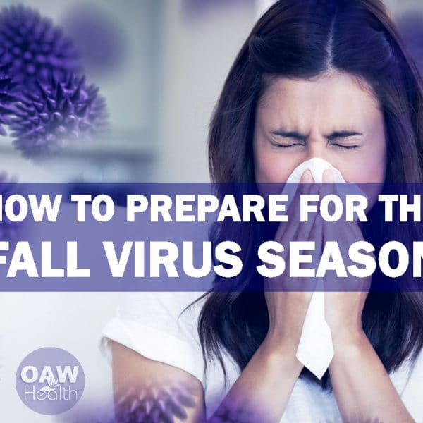 How to Prepare for the Fall Virus Season
