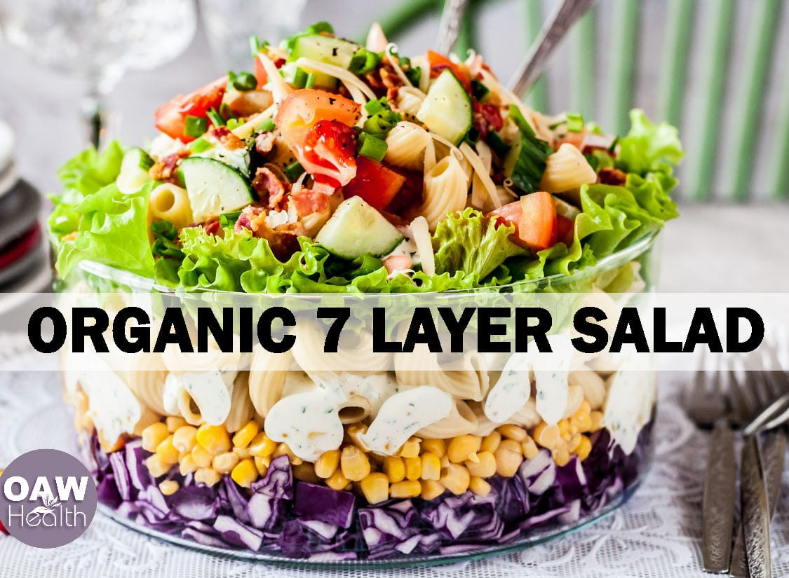 Organic 7 Layer Salad Recipe